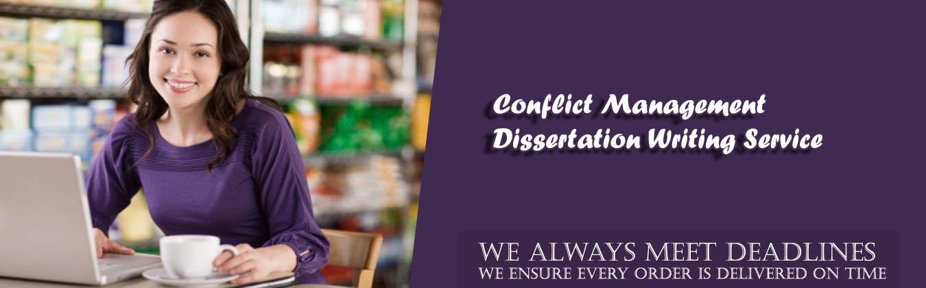 Conflict Management Dissertation Writing Service
