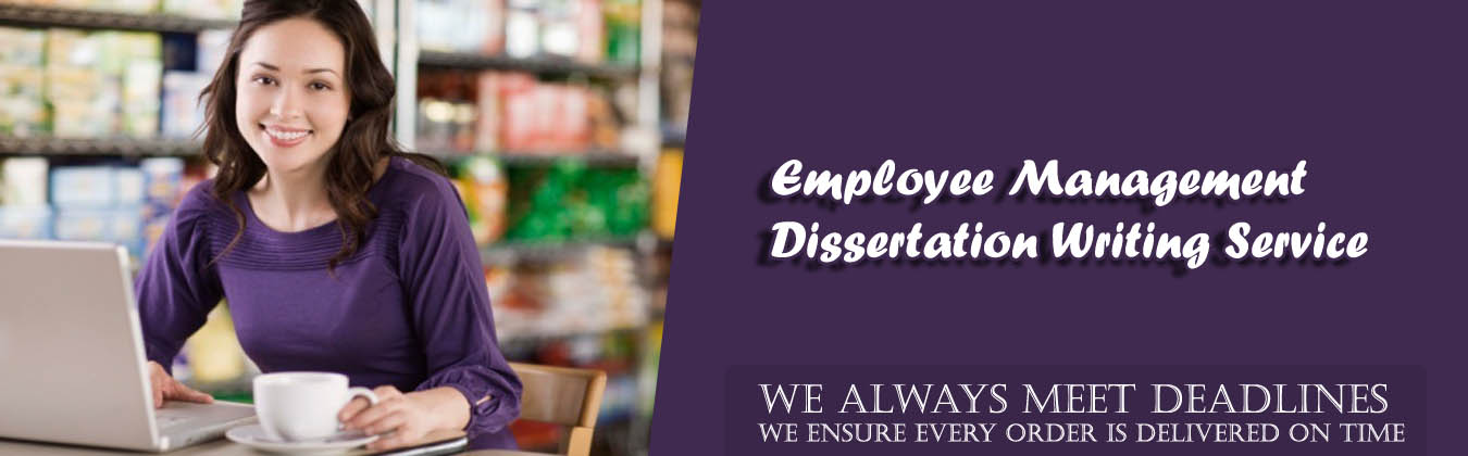 Employee Management Dissertation Writing Services