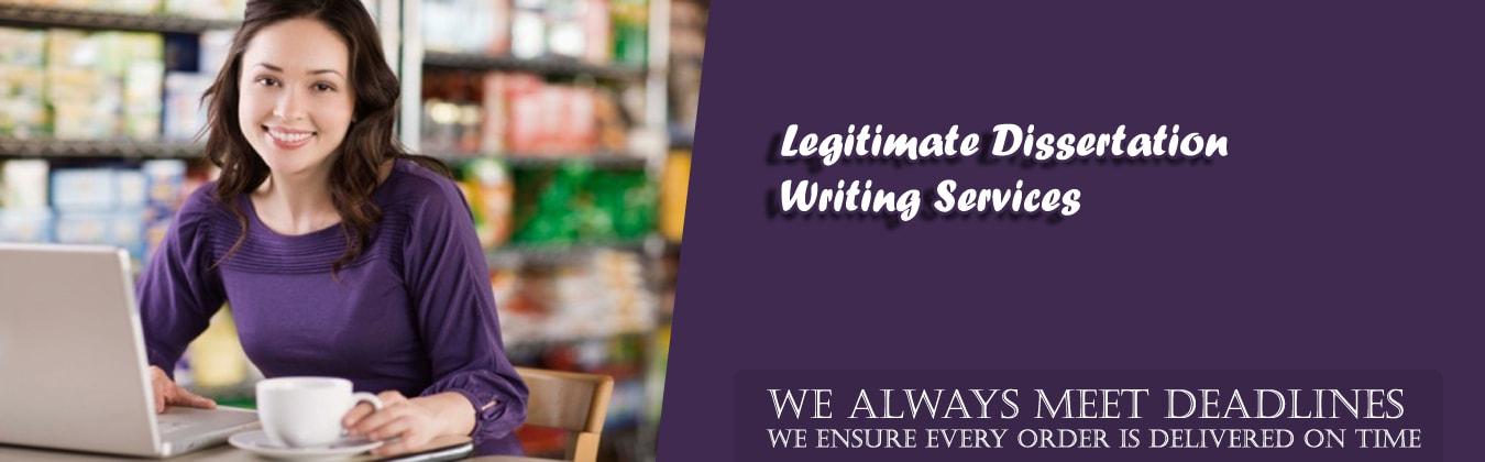 Legitimate Dissertation Writing Services