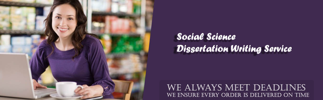 Social Science Dissertation Writing Services