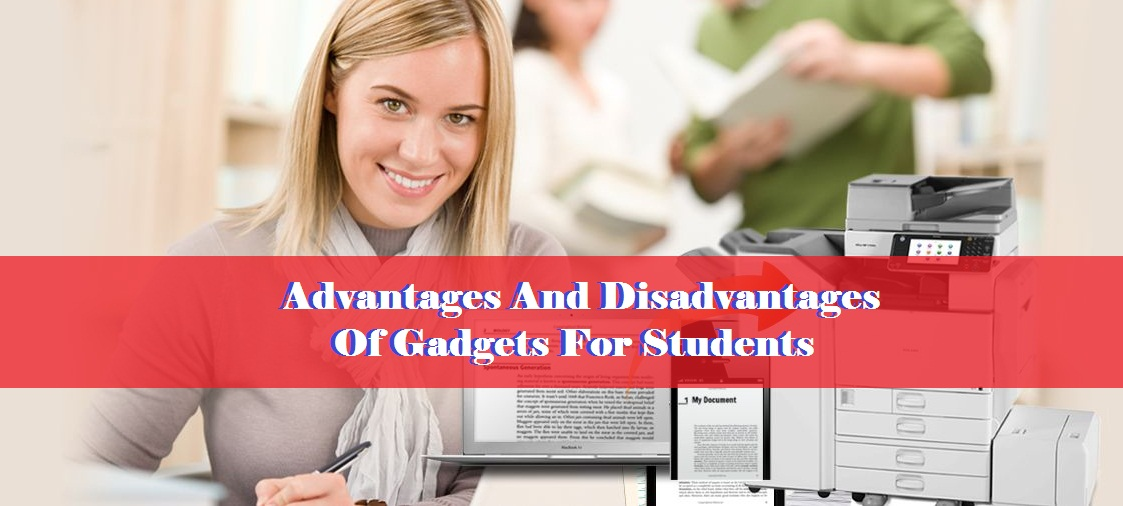 Advantages And Disadvantages Of Gadgets For Students