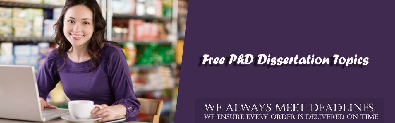 Free PhD Dissertation Topics